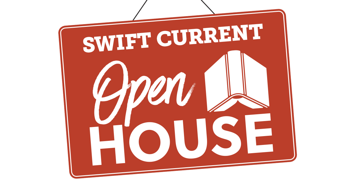 Swift Current Open House